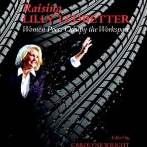'Raising Lilly Ledbetter' poetry reading at Trail's End